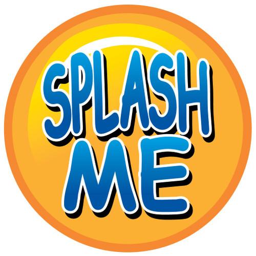 Big Splash Target - Splash Me