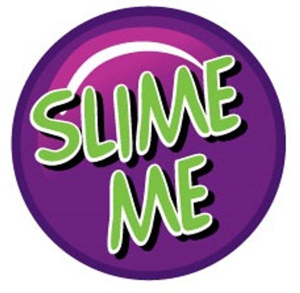 Slime Machine, Target - Slime Me