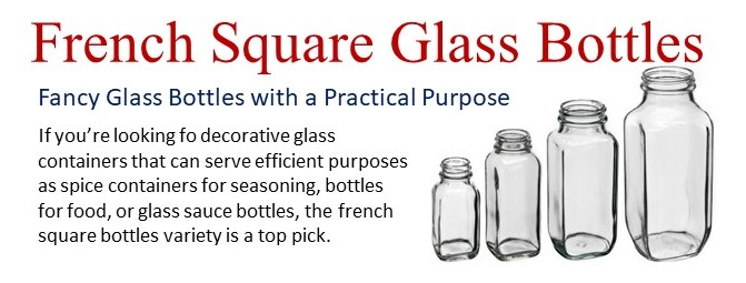 Wide Variety of French Square Glass Bottles