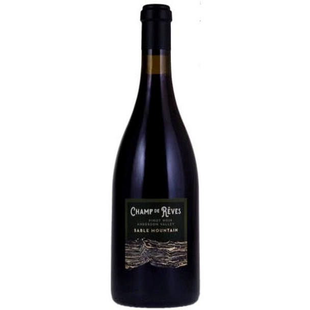 Champ de Reves Anderson Valley Pinot Noir
