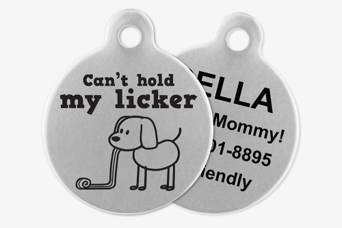 Can't Hold My Licker - Stick Dog Pet Tag