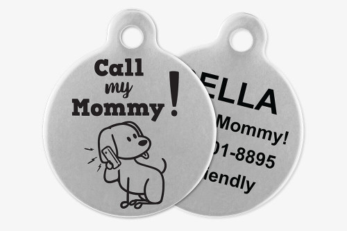 Call My Mommy - Stick Dog Pet Tag