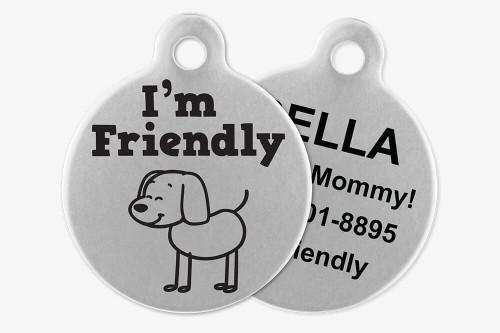I'm Friendly - Stick Dog Pet Tag