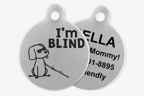 I'm Blind - Stick Dog Pet Tag