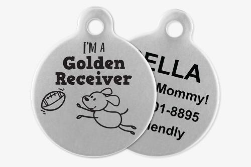 I'm a Golden Receiver - Stick Dog Pet Tag