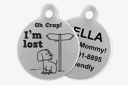 Oh Crap! I'm Lost - Stick Dog Pet Tag