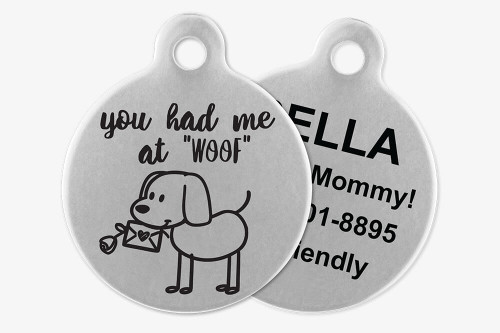 You Had Me at WOOF - Stick Dog Pet Tag
