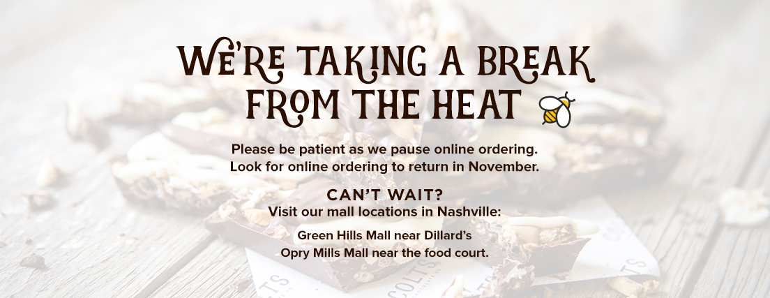 We have paused online ordering until November. Visit us at Green Hills Mall or Opry Mills Mall.