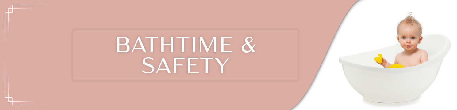 baby bathtime and safety items
