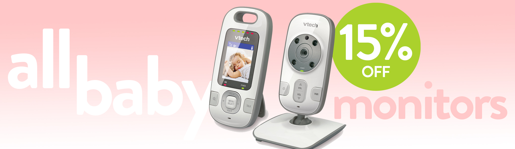 15% off on all baby monitors