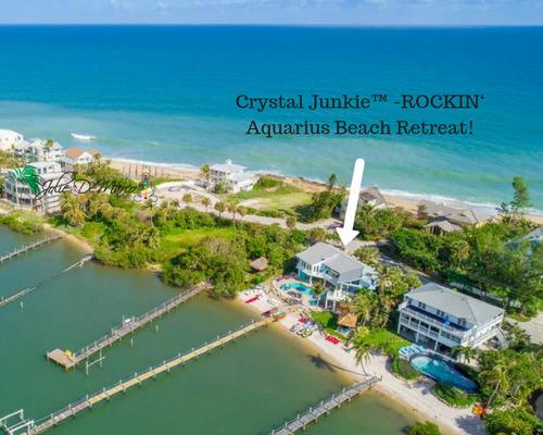 Crystal Junkie™ -ROCKIN' Aquarius Beach Retreat! 2 nights 3 full days in Stuart Florida Ocean/waterside Beach House! all organic meals included.