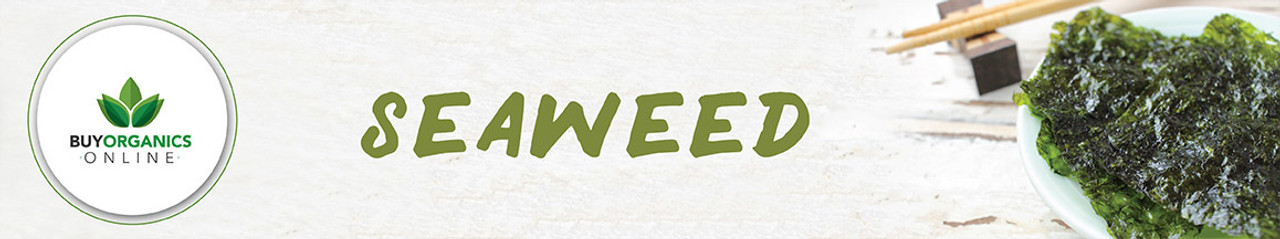 Seaweed - Wakame, Nori, Dulse