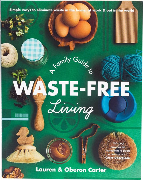 Book A Family Guide to Waste-Free Living by Lauren & Oberon Carter x1