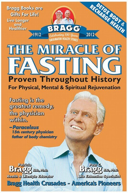 BOOK The Miracle of Fasting by Paul & Patricia Bragg x1