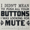 SDS1795 Push Your Buttons Quote