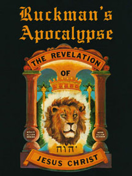 Ruckman's Apocalypse: The Revelation of Jesus Christ