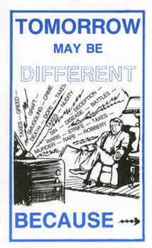 Tomorrow May Be Different Because... - Tract