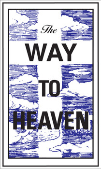 Way To Heaven - Tract