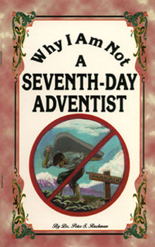 Why I Am Not a Seventh-Day Adventist