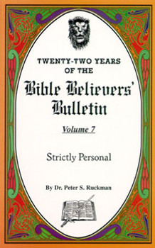 Strictly Personal - Bible Believers' Bulletin Volume 7