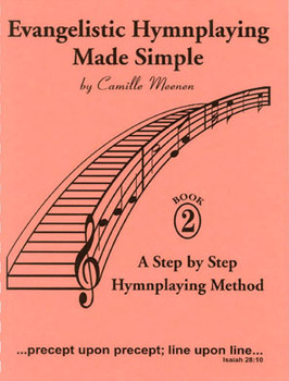 Evangelistic Hymnplaying Made Simple - Volume 2