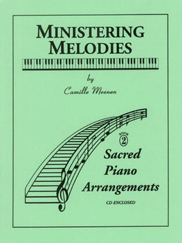 Ministering Melodies - Volume 2