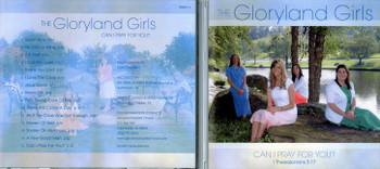 Can I Pray For You - Gloryland Girls CD
