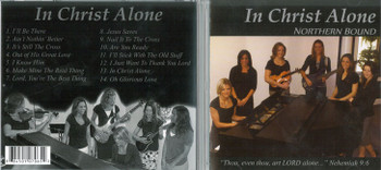 In Christ Alone - Northern Bound CD