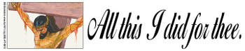 All This I Did For Thee - Sticker