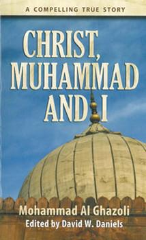 Christ, Muhammad, and I