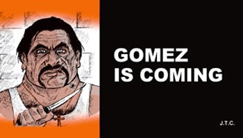 Gomez is Coming - Tract