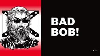 Bad Bob! - Tract