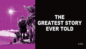 The Greatest Story Ever Told - Tract