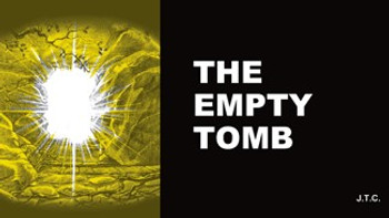 The Empty Tomb - Tract