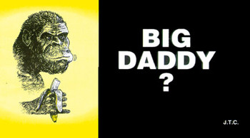 Big Daddy? - Tract