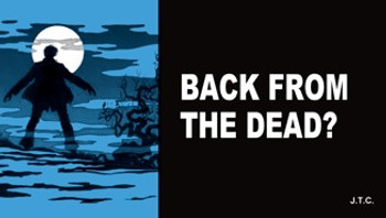 Back From the Dead? - Tract