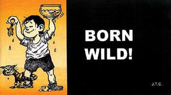 Born Wild!  - Tract
