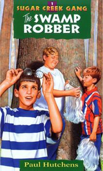 The Swamp Robber - The Sugar Creek Gang 1
