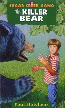 The Killer Bear - The Sugar Creek Gang 2