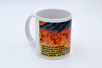 The Lord Is Not Slack - Cup or Mug Available
