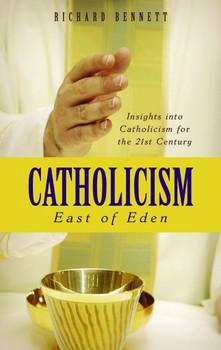 Catholicism: East of Eden