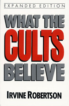 What the Cults Believe