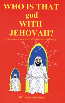 Who Is That God With Jehovah?