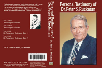 Personal Testimony of Dr. Peter S. Ruckman - MP3