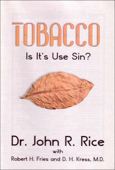 Tobacco: Is It's Use Sin?