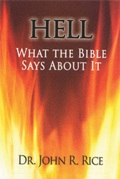 Hell: What The Bible Says About It
