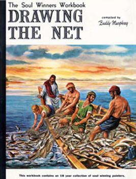 Drawing the Net: The Soul Winner's Workbook