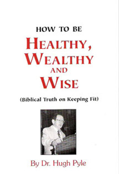 How to be Healthy, Wealthy and Wise