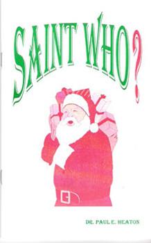 Saint Who?