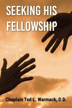 Seeking His Fellowship